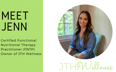 Introducing Jenn: Functional Nutritional Therapy Practitioner