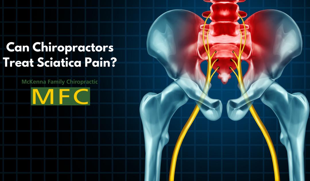 Can Chiropractors Treat Sciatica Pain